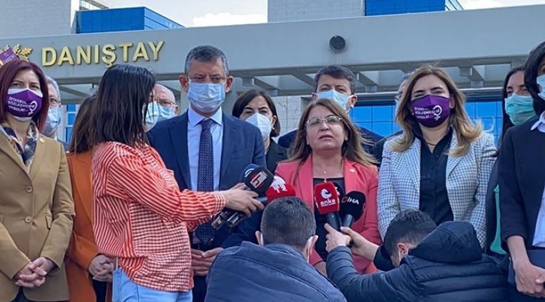 CHP 'İstanbul Sözleşmesi' için Danıştay'a başvurdu