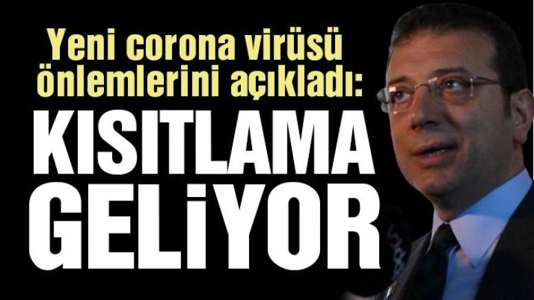 İmamoğlu'ndan flaş açıklama: İstanbul'da ulaşıma kısıtlama getiriliyor