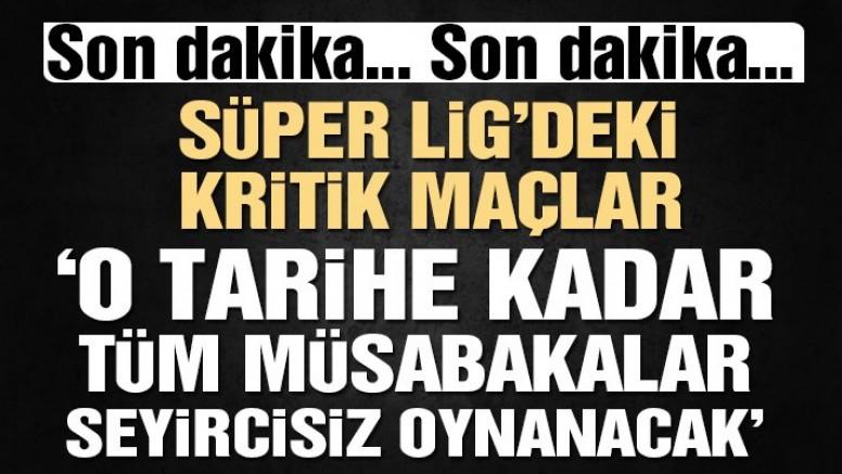 SON DAKİKA | Cumhurbaşkanlığı Sözcüsü İbrahim Kalın: 'Spor müsabakaları Nisan sonuna kadar seyircisiz'