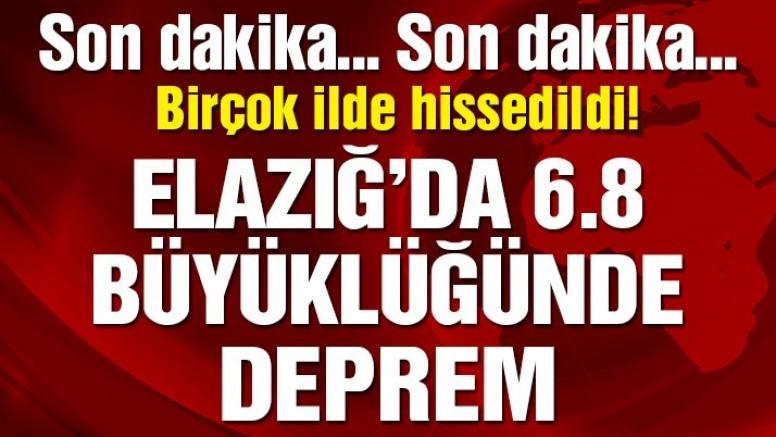 Son dakika… Elazığ'da 6,8 büyüklüğünde deprem! Diyarbakır, Mardin, Gaziantep, Malatya ve Tunceli'de hissedildi