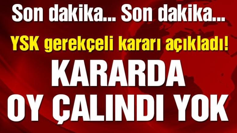 Son dakika… YSK İstanbul seçiminin iptaline ilişkin gerekçeli kararını açıkladı